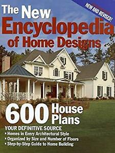 new encyclopedia of home designs 600 house plans by