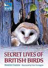 Secret Lives of British Birds by Dominic Couzens (Paperback, 2006)