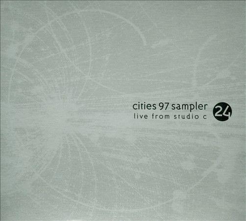Cities 97 sampler, vol. 24: live from studio c various artists.