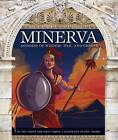 Minerva: Goddess of Wisdom, War, and Crafts by Teri Temple, Emily Temple (Hardback, 2015)