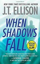 A Samantha Owens Novel: When Shadows Fall 3 by J. T. Ellison (2014, Paperback)