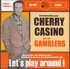 Let's Play Around by Cherry Casino & The Gamblers (CD, 2006, Rhythm Bomb)