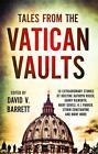 Tales from the Vatican Vaults von David V. Barrett (2015, Taschenbuch)