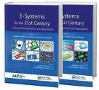 e-Systems for the 21st Century: Concept, Developments, and Applications by Apple Academic Press Inc. (Hardback, 2016)