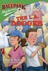 Ballpark Mysteries: The L. A. Dodger 3 by David A. Kelly (2011, Paperback)
