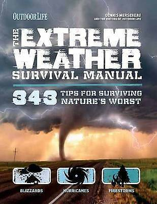 1 of 1 - Extreme Weather (Outdoor Life): 214 Tips for Surviving Nature's Worst