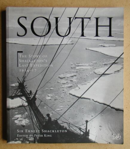 1 of 1 - South: The Story of Shackleton's Last Expedition 1914-17. Polar Exploration. PB