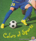 Colors in Sports by Laura Purdie Salas (Paperback / softback, 2011)