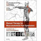 Manual Therapy for Musculoskeletal Pain Syndromes by Elsevier Health Sciences (Hardback, 2015)
