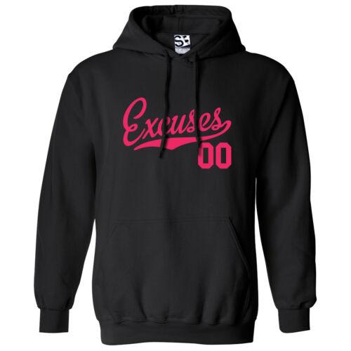 Hooded No Excuse Grind Hustle Sweatshirt All Size /& Colors 00 Excuses HOODIE