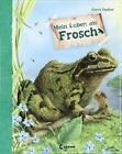 Mein Leben als Frosch von Steve Parker (2014, Gebundene Ausgabe)