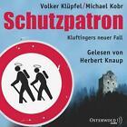 Schutzpatron - Die Komplettlesung (2015)