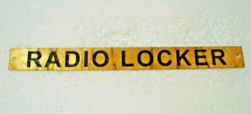 276 RADIO LOCKER  – Marine BRASS Door Sign 10 x 1 Inches Boat//Nautical