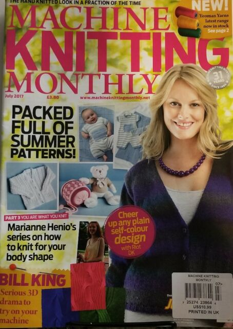 Machine Knitting Monthly uk July 2017 Packed Full Summer ...
