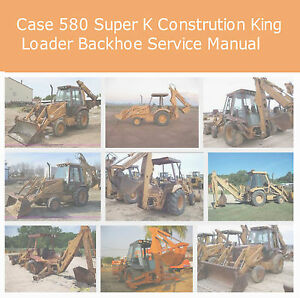 case 580 super k loader backhoe construction king service manual pdf Case 580D Parts Diagram image is loading case 580 super k loader backhoe construction king