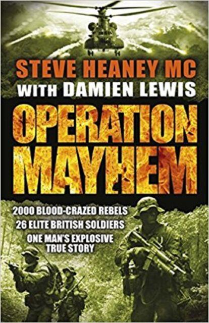 Operation Mayhem by Damien Lewis, Steve Heaney (Paperback)
