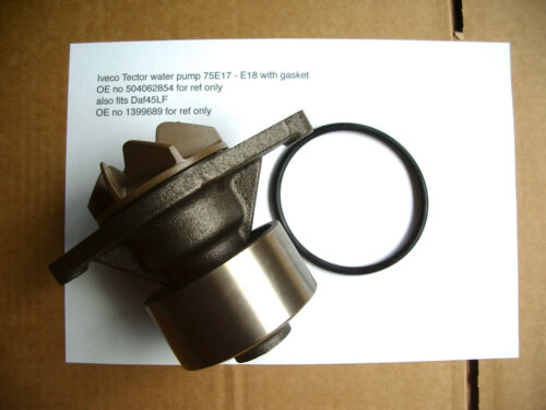 Iveco Tector 75E water pump new 504026854 also Daf 45LF water pump 1399689