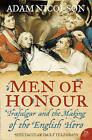 Men Of Honour: Trafalgar And The Making Of The English Hero by Adam Nicolson (Paperback, 2006)