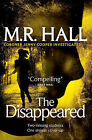 The Disappeared by M. R. Hall (Paperback, 2013)
