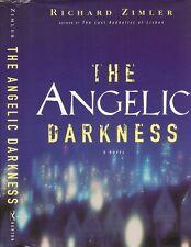 Richard Zimler - The Angelic Darkness - 1st/1st
