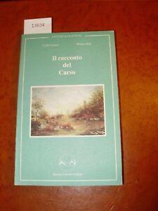 GENZO-C-Walter-Zele-IL-RACCONTO-DEL-CARSO-1997