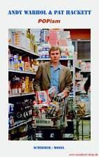 Fachbuch Biografie Andy Warhol POPism - Meine 60er Jahre OVP REDUZIERT