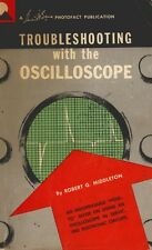 TROUBLESHOOTING WITH THE OSCILLOSCOPE by Robert G. Middleton (1962) - CD