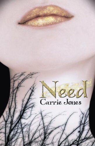1 of 1 - Need,Carrie Jones