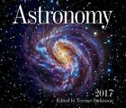 Astronomy 2017 by Terence Dickinson 9781770856707 Calendar 2016