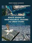 Remote Sensing of Water Resources, Disasters, and Urban Studies by Apple Academic Press Inc. (Hardback, 2015)