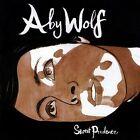 Sweet Prudence by Aby Wolf (CD, Jan-2009, Aby Wolf)