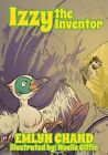Izzy the Inventor (a Bird Brain Book) by Emlyn Chand (Paperback / softback, 2013)