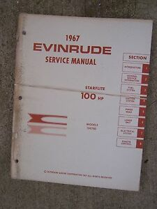 1967 evinrude outboard 100 hp starflite service manual 100783 more rh ebay com 1967 Johnson 60Hp Outboard Evinrude Serial Numbers by Year