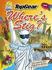 Where's Stig: The World Tour by Rod Hunt (Hardback, 2010)