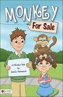 Monkey for Sale by Janale Memmott (Paperback / softback, 2010)