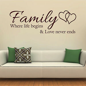 FAMILY WHERE LIFE BEGINS AND LOVE NEVER ENDS Wall Sticker ...