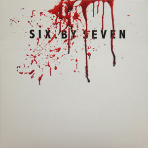 Six-By-Seven-Six-By-Seven-VINYL-Limited-12-034-Album-2017-NEW