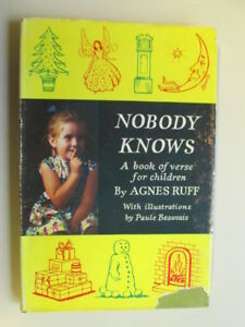 Good-Nobody-Knows-a-book-of-verse-for-children-Ruff-Agnes-illustrated-b