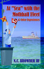At 'Sea' With the Moth Ball Fleet & Other Experiences by III (Paperback, 2004)