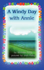 A Windy Day with Annie by Michelle Fattig (Paperback / softback, 2007)