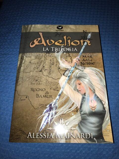 Avelion La Trilogia Alessia Mainardi libro fantasy
