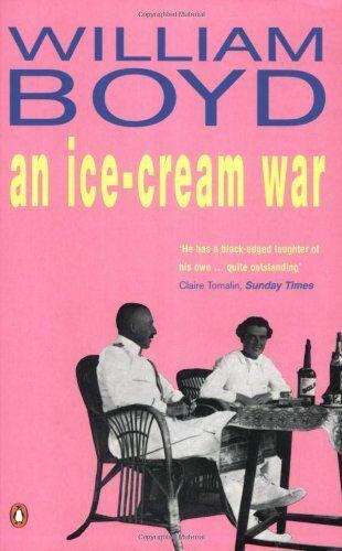 An Ice-cream War,William Boyd