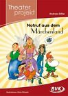 """Theaterprojekt """"Notruf aus dem Märchenland"""" von Andreas Diller (2015, Kopiervorlagen)"""