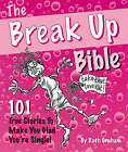 The Break Up Bible by Ruth Graham (Paperback, 2007)