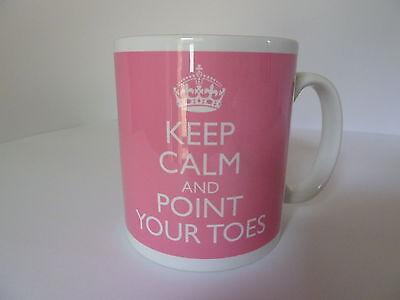 New Keep Calm And Point Your Toes Gift Mug Cup Ballet Teacher Ballerina Dancer