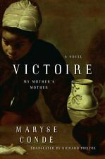 Victoire: My Mother's Mother - Good - Conde, Maryse - Hardcover