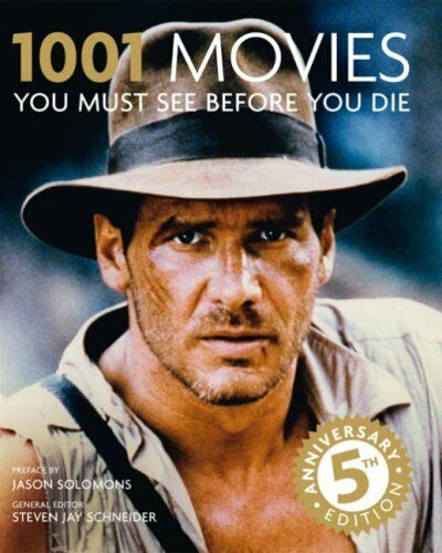 1001 Movies You Must See Before You Die By Steven Jay Schneider. 9781844036387