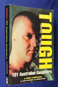 TOUGH-John-Silvester-Andrew-Rule-101-AUSTRALIAN-GANGSTERS-true-crime-book