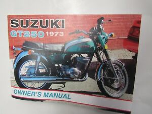 suzuki gt250 owners manual 1973 gt250k ebay rh ebay com suzuki gt 250 workshop manual suzuki gt 250 owners manual