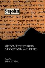 Wisdom Literature in Mesopotamia and Israel Society of Biblical Literature Syum